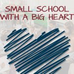 Small School with a BIG Heart